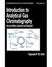 Introduction to Analytical Gas Chromatography, Revised and Expanded