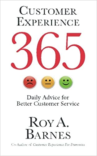 Customer Experience 365: Daily Advice For Better Customer Service ...