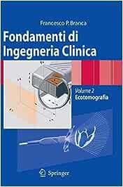 Fondamenti di ingegneria clinica: 2