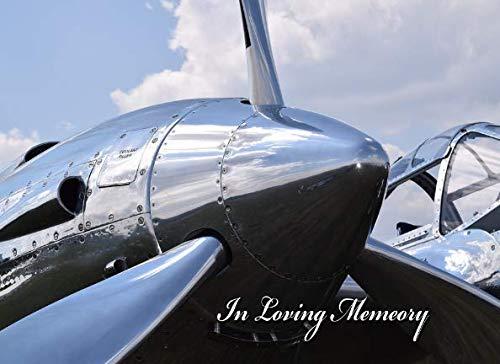 (In Loving Memory: Airplane Propeller Memorial Service Guest)
