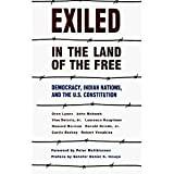 img - for Exiled in the Land of the Free: Democracy, Indian Nations, and the U.S. Constitution book / textbook / text book