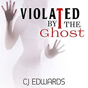 Violated by the Ghost Audiobook