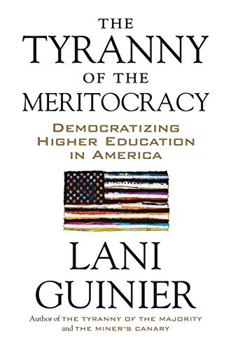 [BEST] The Tyranny of the Meritocracy: Democratizing Higher Education in America DOC