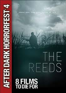 After Dark Horrorfest 4: The Reeds [DVD[