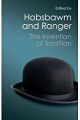 The Invention of Tradition (Canto Classics) Kindle Edition