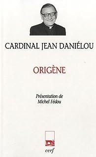 Origène par Jean Daniélou