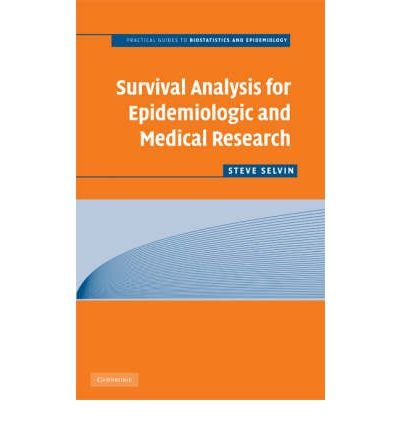 Read Online [(Survival Analysis for Epidemiologic and Medical Research)] [Author: Steve Selvin] published on (March, 2008) pdf