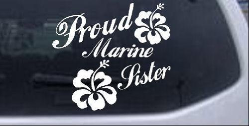 White-Proud Marine Sister Hibiscus Flowers Military Decal Sticker - Die Cut Decal Bumper Sticker for Windows, Cars, Trucks, Laptops, Etc.