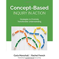 Concept-Based Inquiry in Action: Strategies to Promote Transferable Understanding