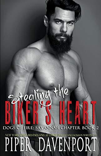 Stealing the Biker's Heart (Dogs of Fire: Savannah Chapter Book 2)