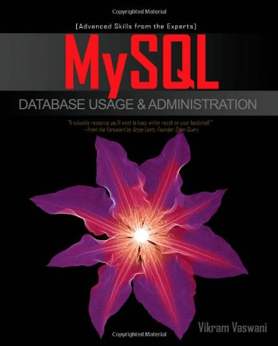 MySQL Database Usage & Administration by Vikram Vaswani, Publisher : McGraw-Hill Osborne Media