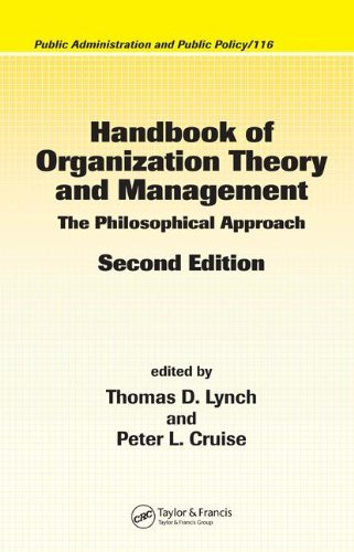 By Thomas D. Lynch - Handbook of Organization Theory and Management: The Philosophical Approach: 2nd (second) Edition pdf epub