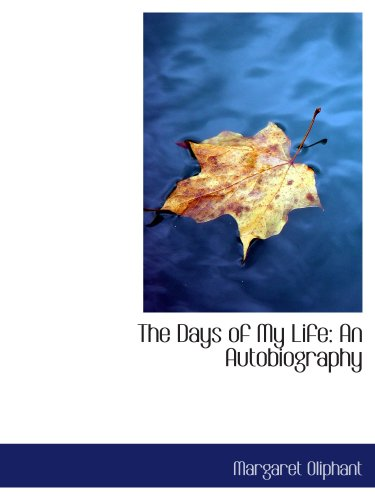 The Days of My Life: An Autobiography pdf