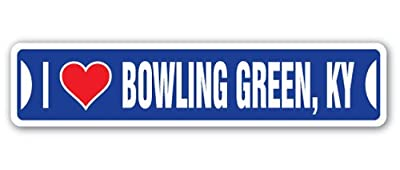 [SignJoker] I LOVE BOWLING GREEN, KENTUCKY Street Sign ky city state us wall road décor gift Wall Plaque Decoration