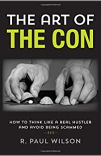 The Modern Con Man: How to Get Something for Nothing: Todd Robbins