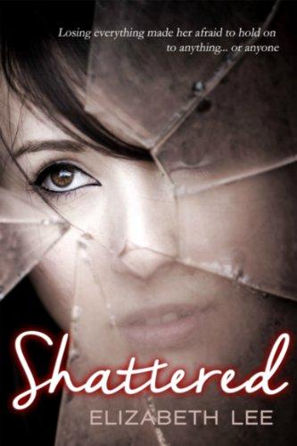 Amazon shattered ebook elizabeth lee kindle store shattered by lee elizabeth fandeluxe Document