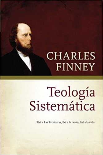 teologia sistematica charles finney