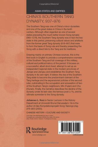 Chinas Southern Tang Dynasty, 937-976 (Asian States and Empires)