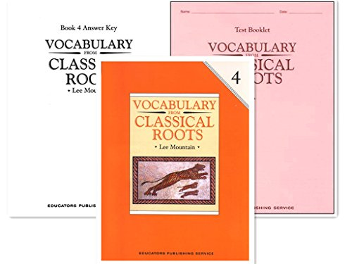 Vocabulary from Classical Roots Grade 4 SET -- Student Book, Test Booklet and Answer Key