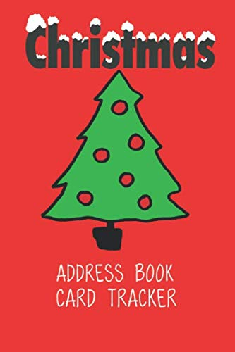 Christmas Address Book Card Tracker: Holiday Six-Year Send and Received Addresses List (6 x 9) Alphabetical A-Z Tabs Organizer Gift | Christmas Tree Design Red Cover (Amazon Com Mailing Address And Phone Number)