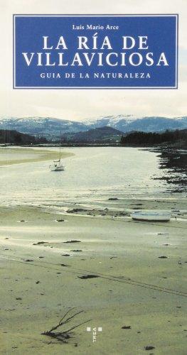 Descargar Libro La Ría De Villaviciosa. Guía De La Naturaleza Luis Mario Arce