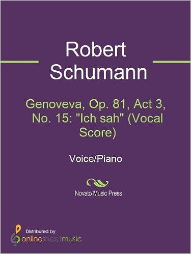 """Livres en ligne à télécharger et à lireGenoveva, Op. 81, Act 3, No. 15: """"Ich sah"""" (Vocal Score) in French PDF FB2 iBook"""