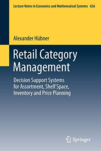 Retail Category Management: Decision Support Systems for Assortment, Shelf Space, Inventory and Price Planning (Lecture