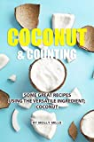 Coconut and Counting: Some Great Recipes Using the Versatile Ingredient; Coconut
