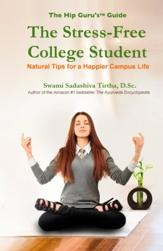 The Stress-Free College Student: Natural Tips for a Happier Campus Life