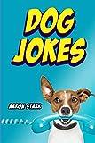 Dog Jokes: Funny Jokes for Dog Lovers
