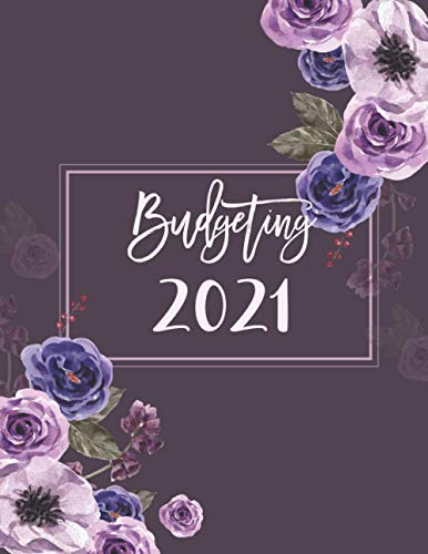 Budgeting-2021-Money-Planner-Simple-Workbook-Monthly-and-Weekly-Finance-Income-and-Expense-Tracker-January-December-2021-with-Flower-Purple-CoverPaperback–15-Oct-2020