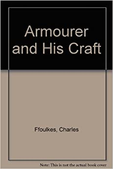Armourer and His Craft