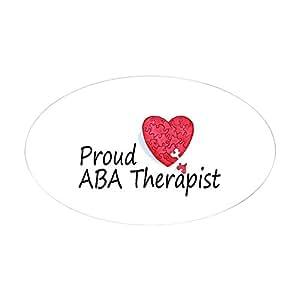 CafePress - Proud ABA Therapist Oval Sticker - Oval Bumper Sticker, Euro Oval Car Decal