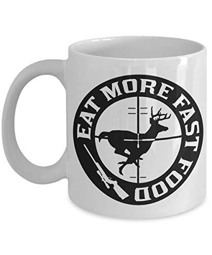 Eat More Fast Food Coffee Mug (11 oz. white) - Fun Unique Gift for Deer & Buck Hunters