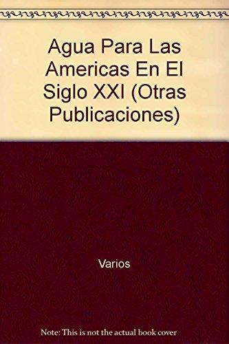 Descargar Libro Agua Para Las Americas En El Sigloxxi Varios