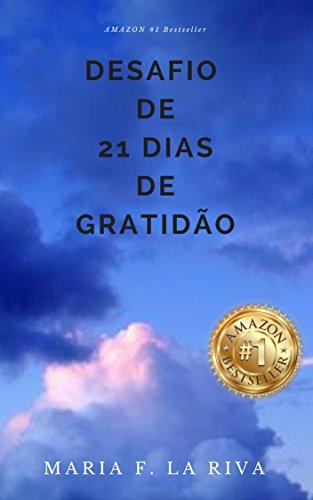 Desafio de 21 Dias de Gratidão: Com Sal e Pimenta (Artigos)