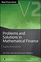 Problems and Solutions in Mathematical Finance Volume 2: Equity Derivatives Front Cover
