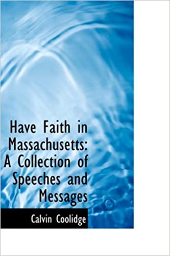 Book Have Faith in Massachusetts: A Collection of Speeches and Messages