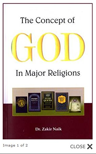 The Concept of God in Major Religions by Dr. Zakir Naik (Best Of Zakir Naik)