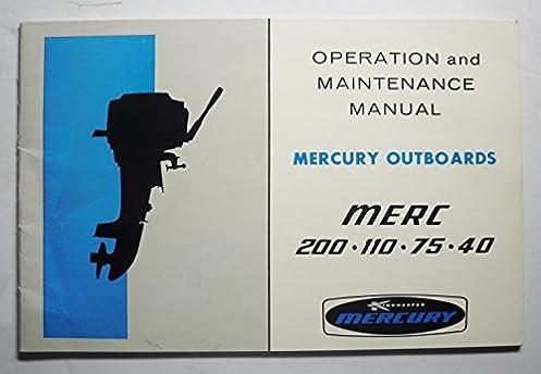 1971 operation and maintenance manual mercury outboards merc 200 110 rh amazon com mercury outboard 110 9.8 hp manual Mercury 110 Serial Number