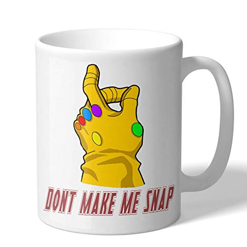 Don't Make Me Snap Infinity War Coffee Mug
