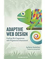 Adaptive Web Design: Crafting Rich Experiences with Progressive Enhancement (2nd Edition)