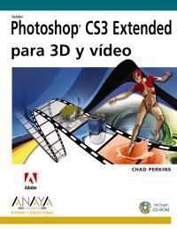 Descargar Libro Adobe Photoshop Cs3 Extended Para 3d Y Video ) Chad Perkins