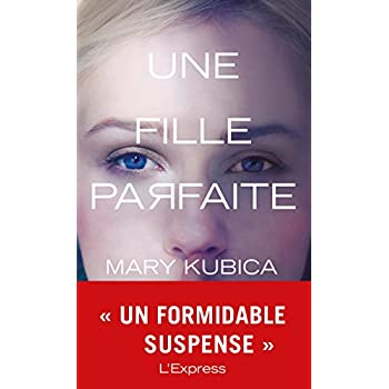 Une fille parfaite (French Edition)