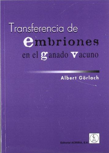 Descargar Libro Transferencia De Embriones En Ganado Vacuno Albert Gorlach