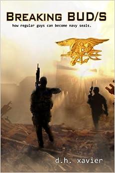Book Breaking BUD/S: How Regular Guys Can Become Navy SEALs