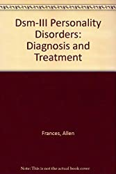 Dsm-III Personality Disorders: Diagnosis and Treatment