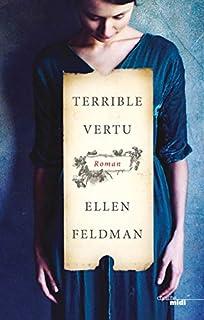 Terrible vertu, Feldman, Ellen