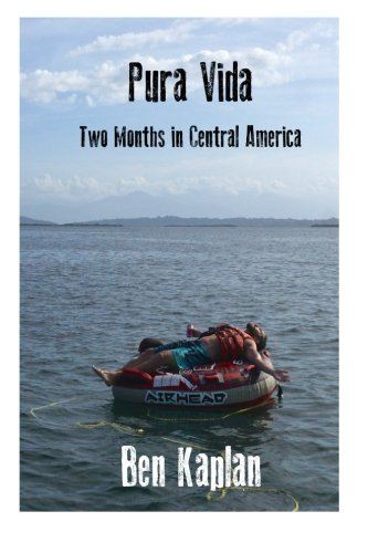 Pura Vida: Two Months in Central America