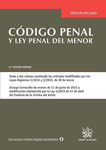 Código penal y ley penal del menor 23ª Ed. 2015 Textos Legales: Amazon.es: Álvarez García,Francisco Javier: Libros